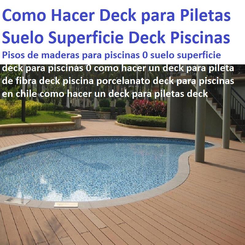 20 pisos decorativos 0 maderas pl sticas 0 finas maderas - Maderas para piscinas ...